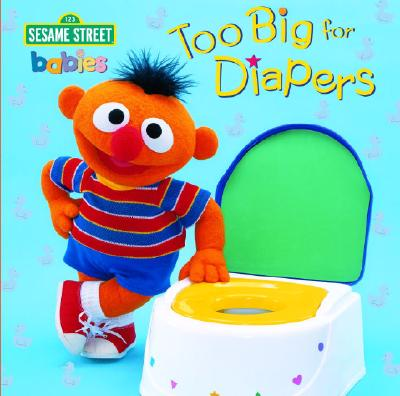 Too Big for Diapers By Barrett, John E. (ILT)/ Barrett, John E. (PHT)/ Random House (EDT)/ Henson, Jim (EDT)