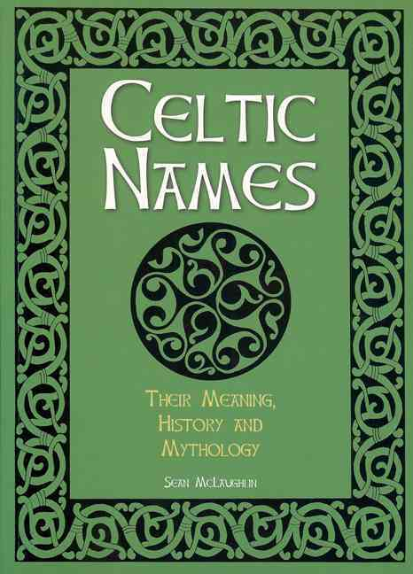 Celtic Names By Mclaughlin, Sean